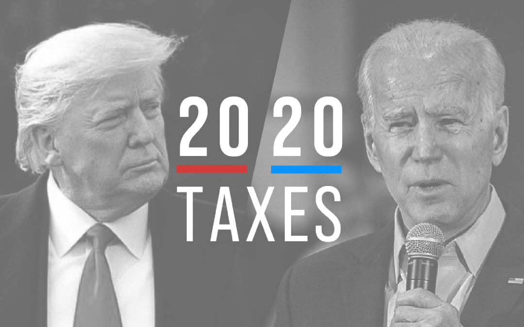 Election 2020: Presidential Tax Plans